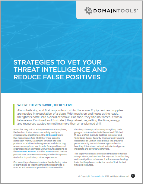 Strategies to Vet Your Threat Intelligence and Reduce False Positives
